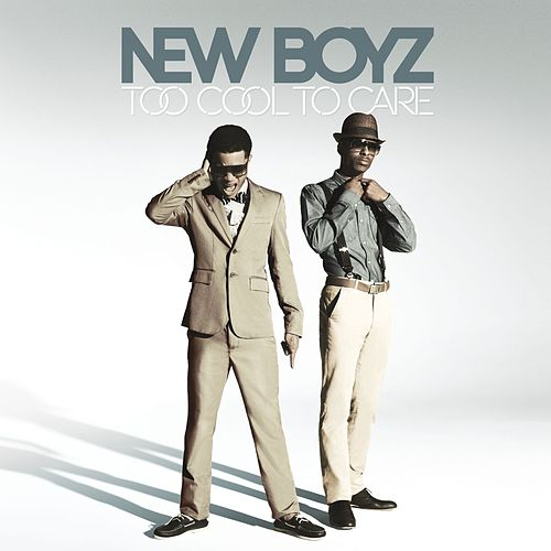 Too Cool To Care (Squeaky Clean Version) by New Boyz