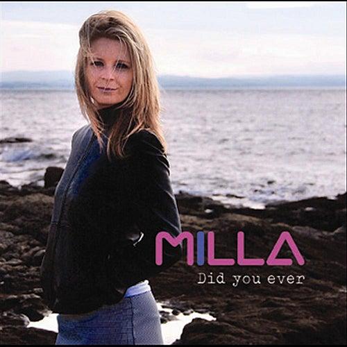 Did You Ever de Milla