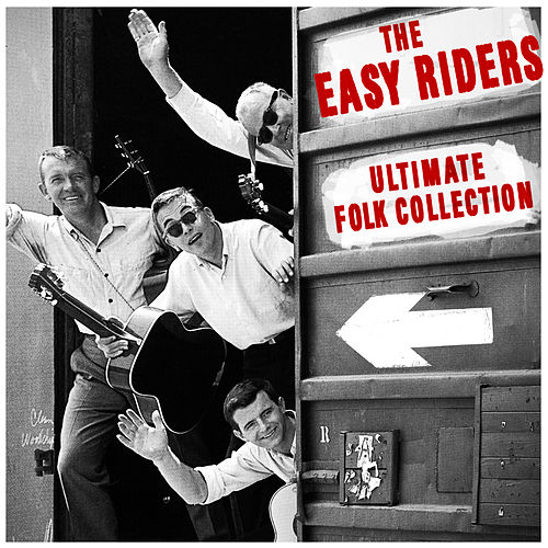 Ultimate Folk Collection de The Easy Riders