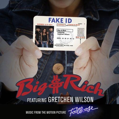 Fake ID by Big & Rich