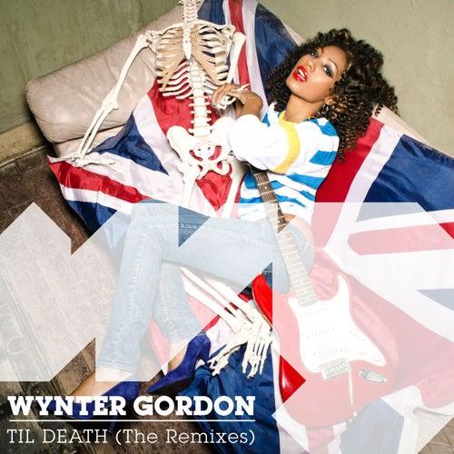 Til Death (Remixes) de Wynter Gordon