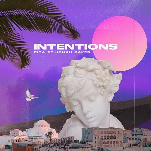 Intentions (feat. Jonah Baker) by Zita
