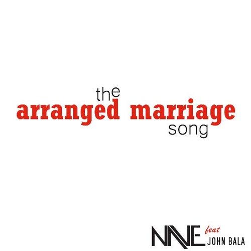 The Arranged Marriage Song (feat. John Bala) - Single de Nave