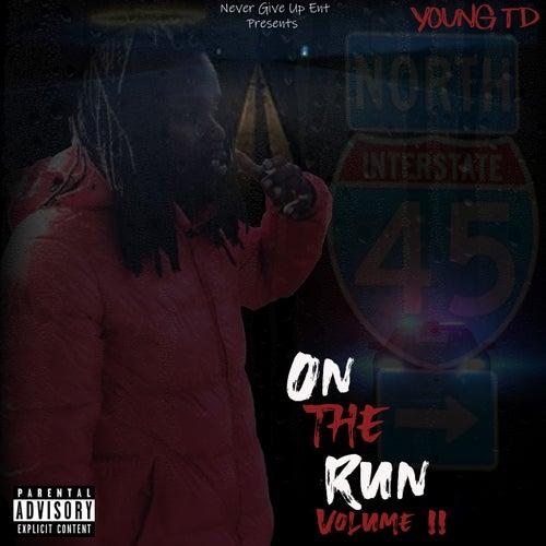 On the Run, Volume 2 von Young TD