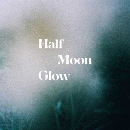 Half Moon Glow by Lo-Fang