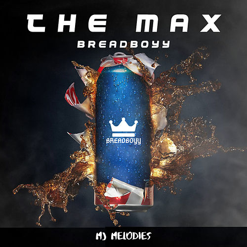 The Max von BreadBoyy