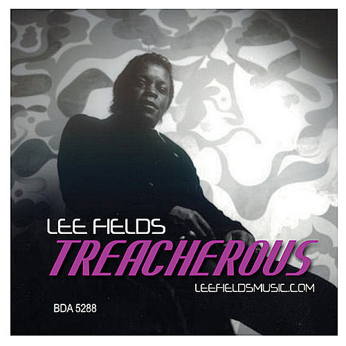 Treacherous de Lee Fields & The Expressions
