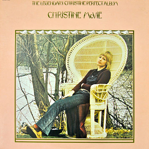 The Legendary Christine Perfect Album by Christine McVie