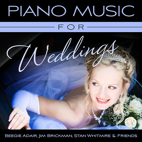 Piano Music For Weddings de Beegie Adair