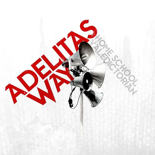 Home School Valedictorian de Adelitas Way