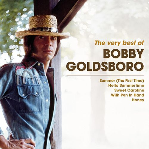The Very Best Of Bobby Goldsboro von Bobby Goldsboro