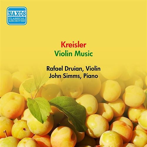 Kreisler, F.: Violin Music (Druian) (1957) by Rafael Druian