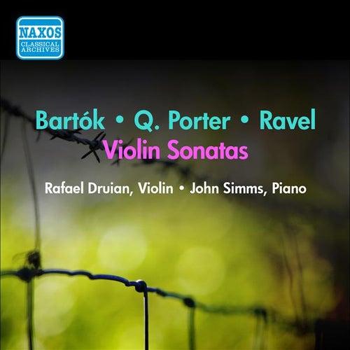 Porter, Q. / Bartok / Ravel: Violin Sonatas (Druian) (1956) by Rafael Druian