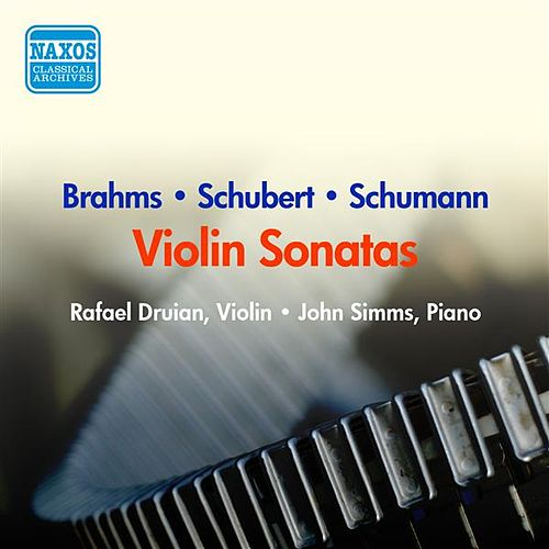 Schubert: Fantasy in C Major / Duo Sonata / Schumann, R.: Violin Sonata No. 1 / Brahms: Violin Sonata No. 2 (Druian) (1956) by Rafael Druian