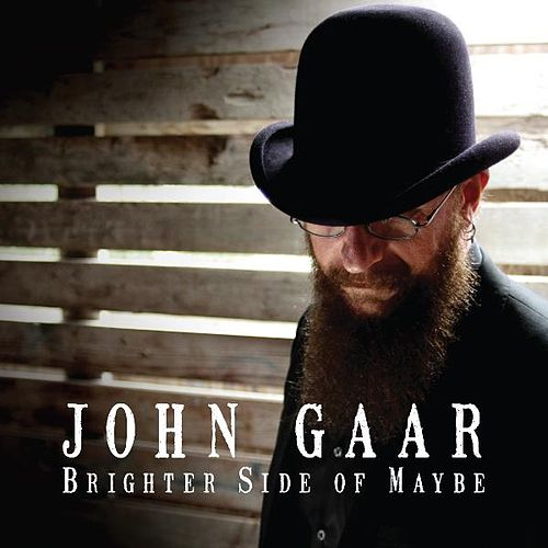 Brighter Side of Maybe de John Gaar