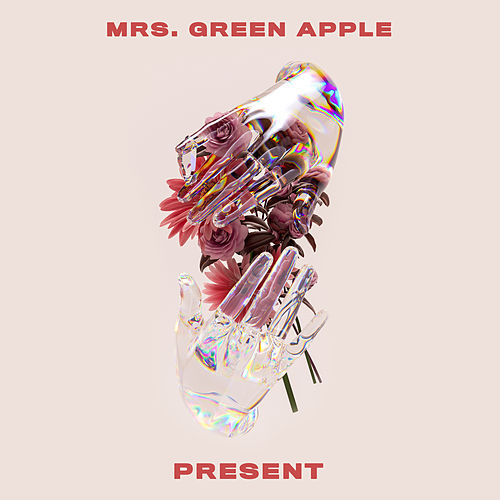 Present (English Version) de Mrs. Green Apple