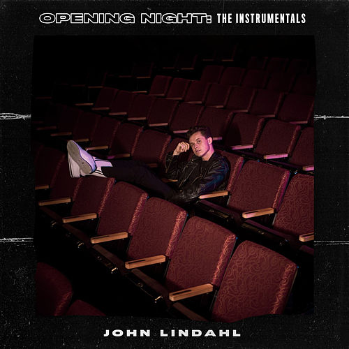 Opening Night: The Instrumentals von John Lindahl