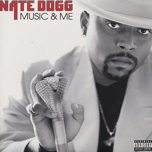 Music and Me de Nate Dogg
