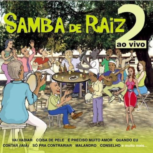 Samba de Raiz - Ao Vivo, Vol. 2 de Samba de Raiz