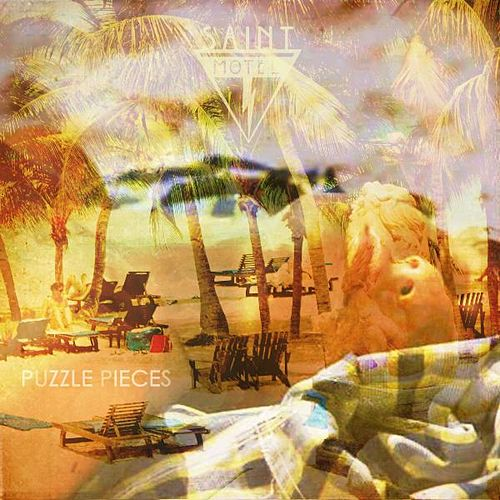 Puzzle Pieces de Saint Motel