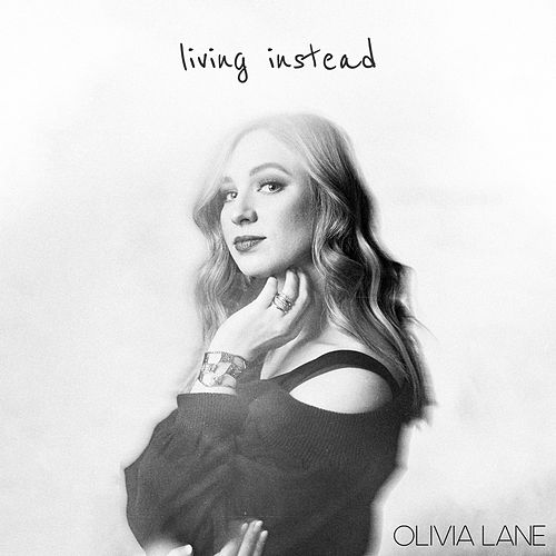 Living Instead by Olivia Lane