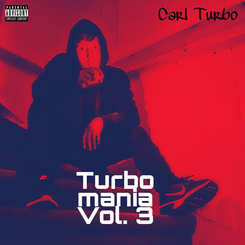 Turbomania Vol.3 de Carl Turbo