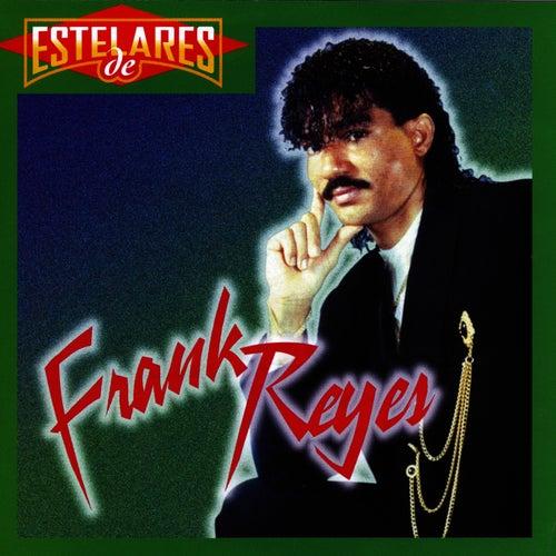 Estelares de... de Frank Reyes