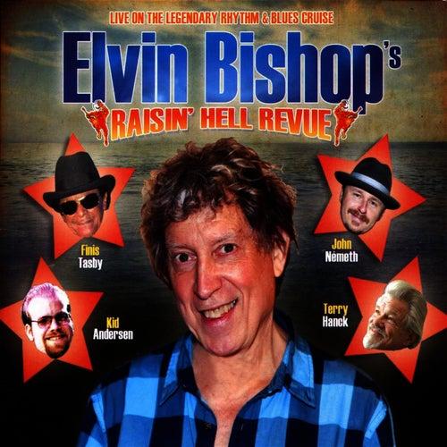 Raisin' Hell Revue de Elvin Bishop
