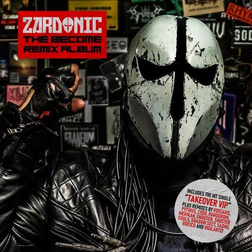 The Become Remix Album de Zardonic