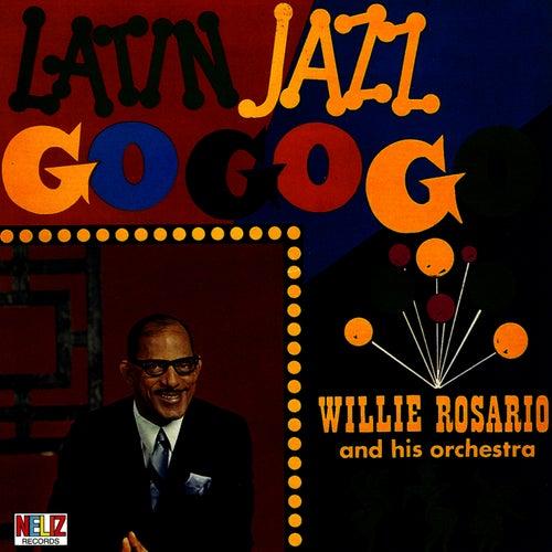 Latin Jazz Go Go Go de Willie Rosario