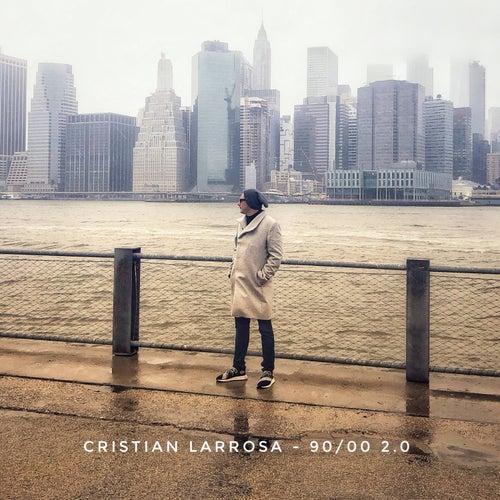 90/00 2.0 (En Español) de Cristian Larrosa
