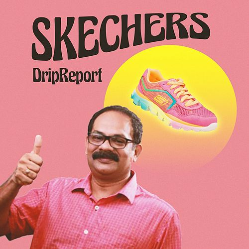 Skechers by DripReport