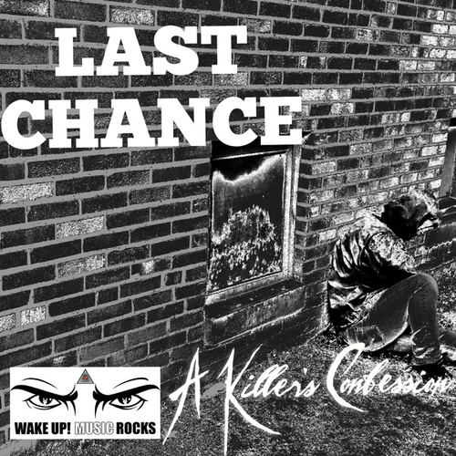 Last Chance by A Killer's Confession
