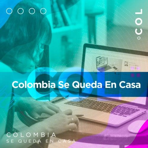 Colombia se queda en casa de Various Artists