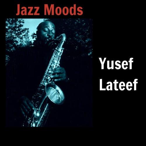Jazz Moods von Yusef Lateef