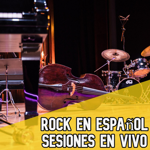 Rock en Español. Sesiones en vivo de Various Artists