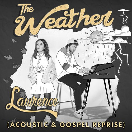 The Weather (Acoustic & Gospel Reprise) de Lawrence