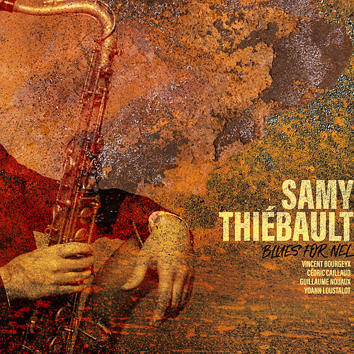 Blues for Nel de Samy Thiébault