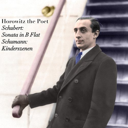 Horowitz The Poet by Vladimir Horowitz