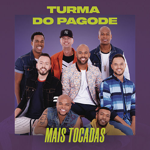 Turma do Pagode Mais Tocadas de Turma do Pagode
