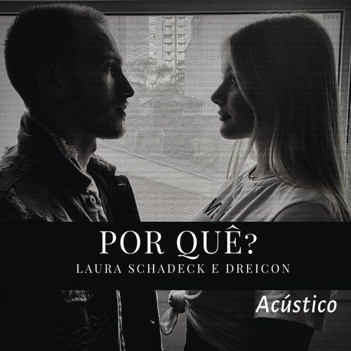 Por Quê? (Acústico) de Laura Schadeck