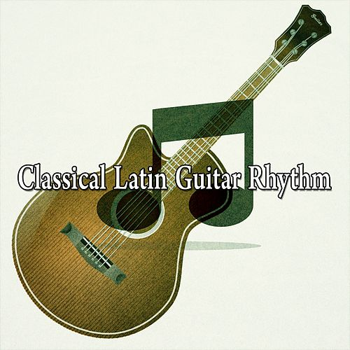 Classical Latin Guitar Rhythm von Instrumental