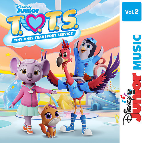 Disney Junior Music: T.O.T.S. (Vol. 2) by T.O.T.S. - Cast