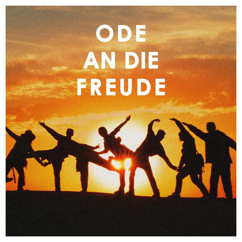 Ode an die Freude by Various Artists