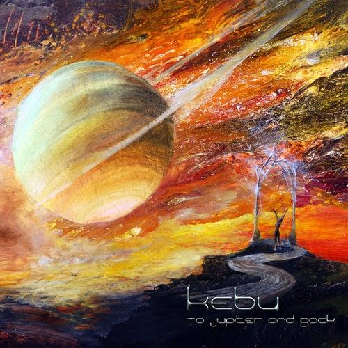 To Jupiter and Back by Kebu