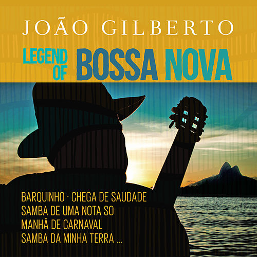 Legend Of Bossa Nova de João Gilberto