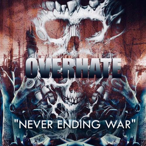 Never Ending War de Overhate