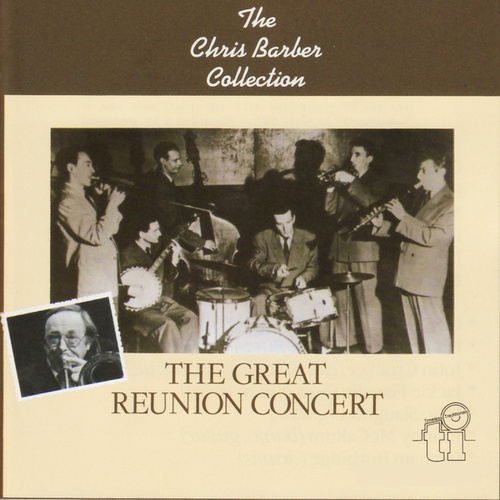 The Great Reunion Concert di Chris Barber