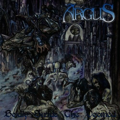 Boldly Stride the Doomed de Argus