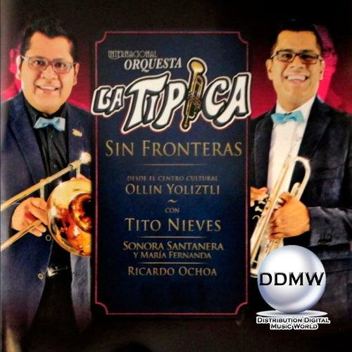 Sin Fronteras de Internacional Orquesta la Típica